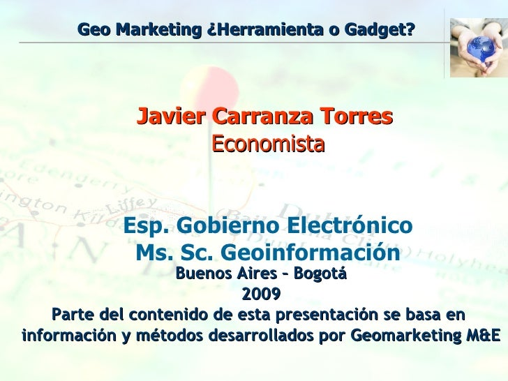 Geo Marketing, ¿Herramienta o Gadget?: