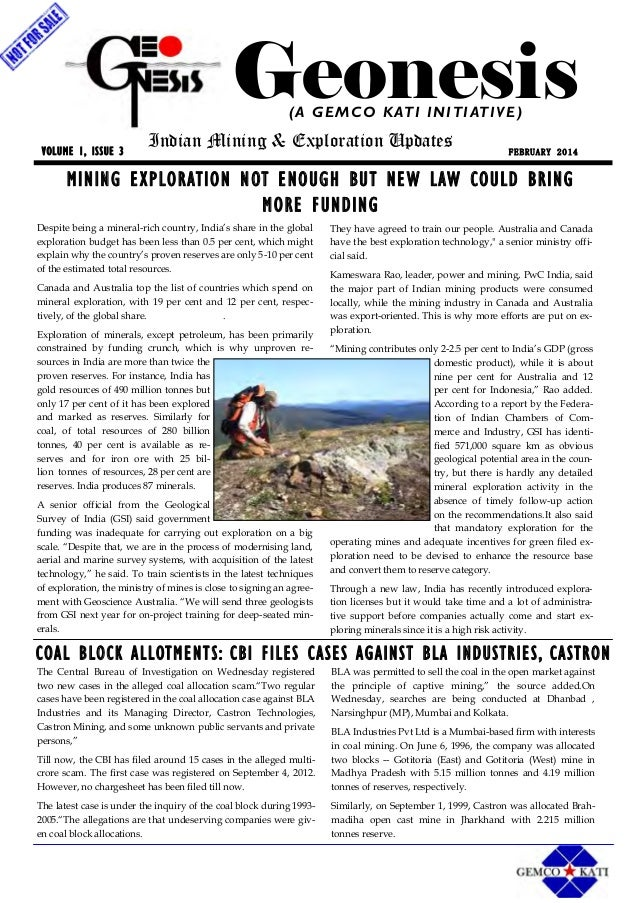 Geonesis (A G E M C O K AT I I N I T I AT I V E ) VOLUME 1, ISSUE 3  Indian Mining & Exploration Updates  FEBRUARY 2014  M...