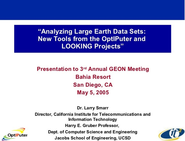 Analyzing Large Earth Data Sets: New Tools from the OptiPuter and LOOKING Projects