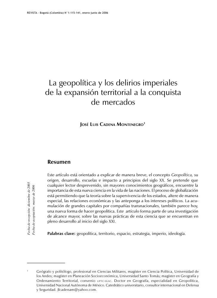 REVISTA - Bogotá (Colombia) N°1:115-141, enero-junio de 2006                                                   La geopolít...