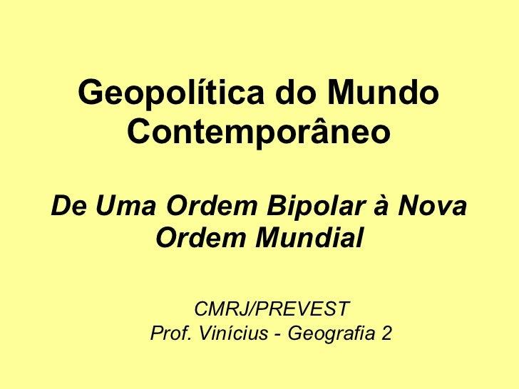 Geopolítica do mundo contemporâneo