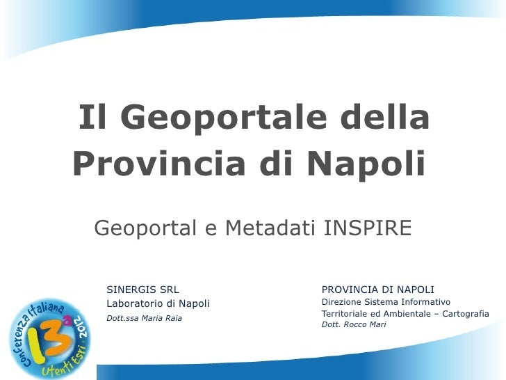 Il Geoportale della    Provincia di Napoli     Geoportal e Metadati INSPIRE      SINERGIS SRL            PROVINCIA DI NAPO...