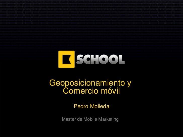 Geoposicionamiento y comercio móvil kschool