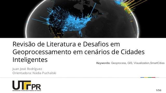 Google confidential | Do not distribute Revisão de Literatura e Desafios em Geoprocessamento em cenários de Cidades Inteli...