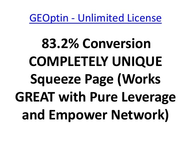 GEOptin - Unlimited License    83.2% Conversion  COMPLETELY UNIQUE  Squeeze Page (WorksGREAT with Pure Leverage and Empowe...
