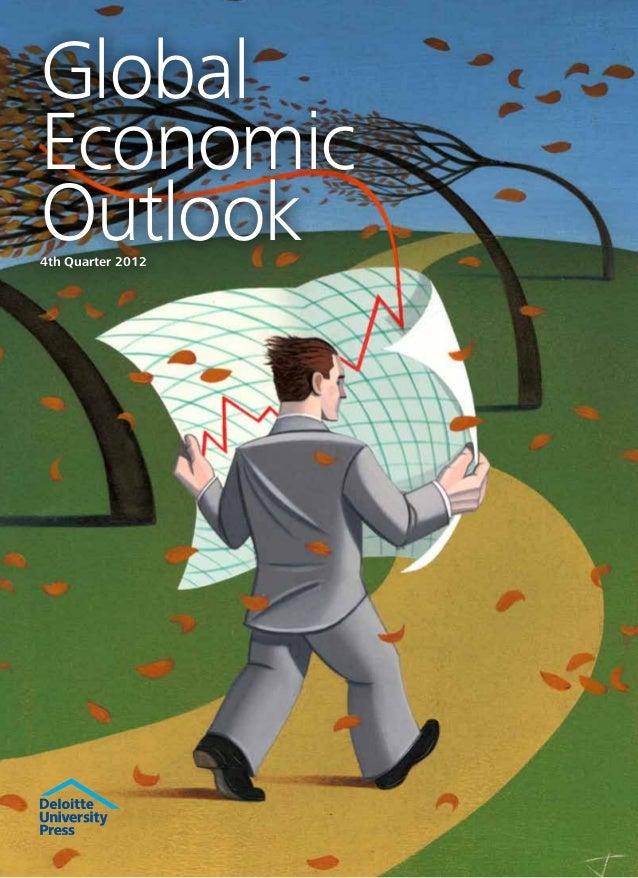 Global Economic Outlook Q4 2012 by Deloitte