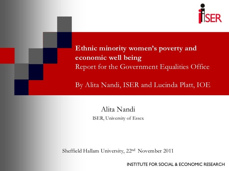 Ethnic minority women's poverty and     economic well being     Report for the Government Equalities Office     By Alita N...
