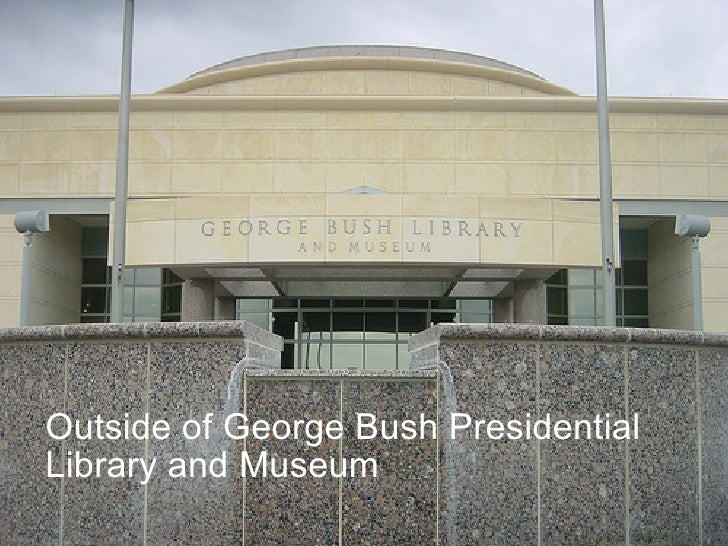 Outside of George Bush Presidential  Library and Museum