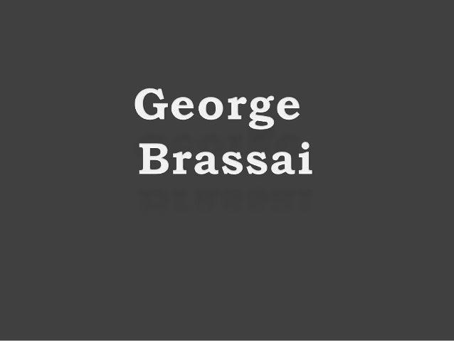 George Brassai (Fotografia)