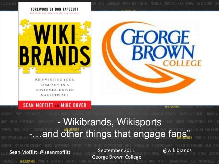 Wikibrands Wikisports ..and other things that engage fans