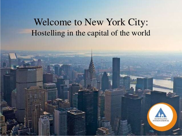 Welcome to New York City:Hostelling in the capital of the world - George Finn Hostelling International USANew York City