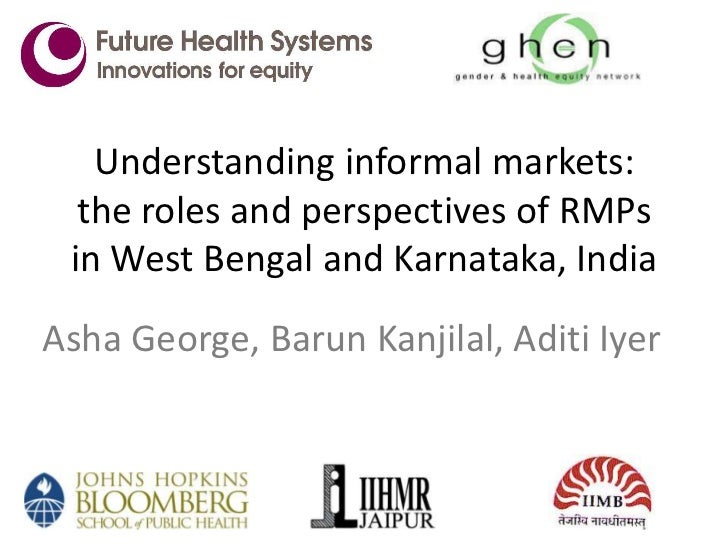 Understanding informal markets: The roles and perspectives of RMPs in West Bengal and Karnataka, India