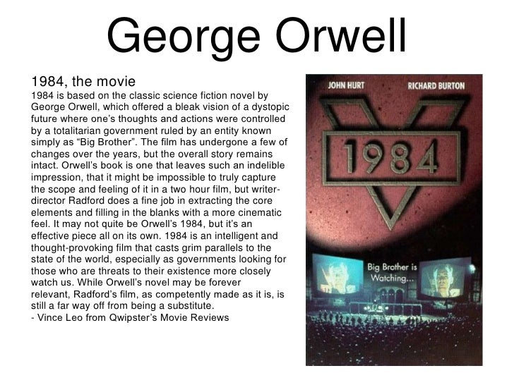 the authors criticism of a perfect society in 1984 by george orwell As other educators have commented, orwell wrote 1984 as a warning against the dangers of totalitarian governmentswith this in mind, it is also worth noting that 1984 highlights the impact of such.