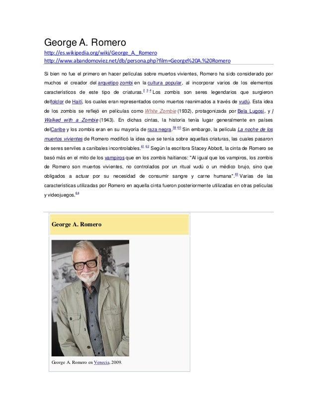 George A. Romero http://es.wikipedia.org/wiki/George_A._Romero http://www.abandomoviez.net/db/persona.php?film=George%20A....