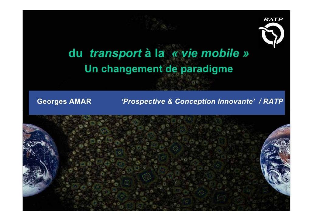 Du transport à la « vie mobile »
