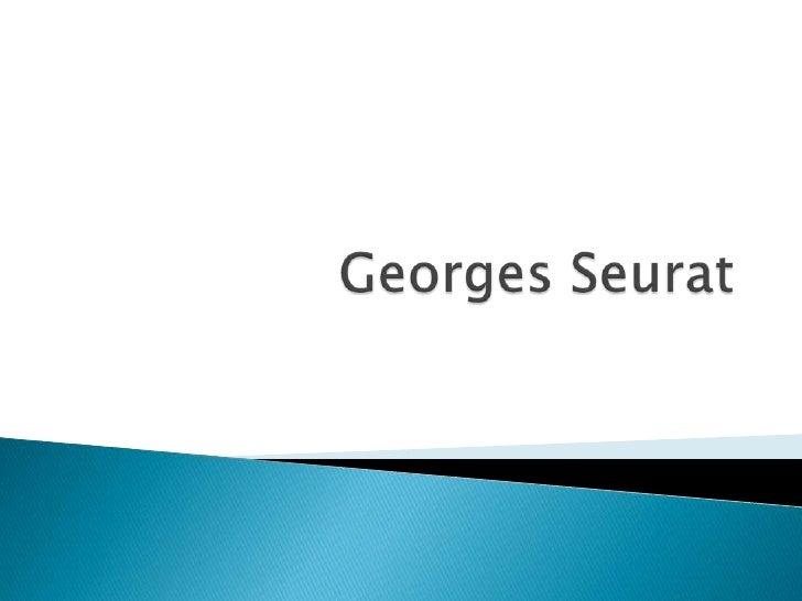Georges Seurat<br />