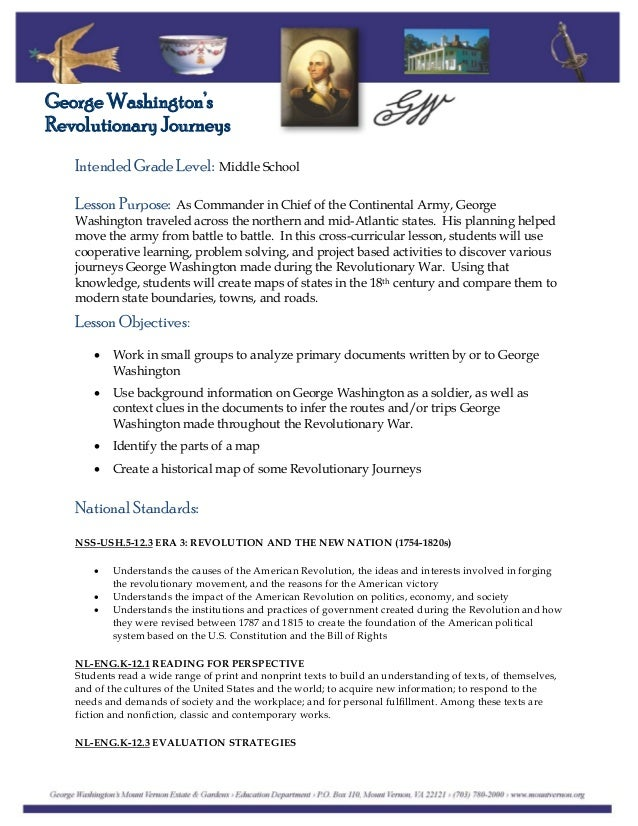 Intended Grade Level: Middle School George Washington's Revolutionary Journeys Lesson Purpose: As Commander in Chief of th...