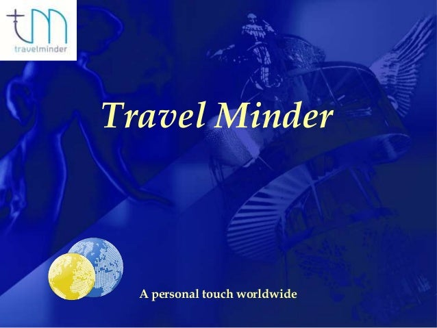 INCENTIVES & CONGRESSES                     Travel Minder                           A personal touch worldwide© Liberty 20...