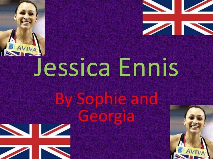 Jessica Ennis By Sophie and    Georgia