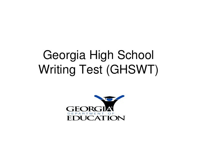 Georgia High School Writing Test Instruction and Assessment Guide