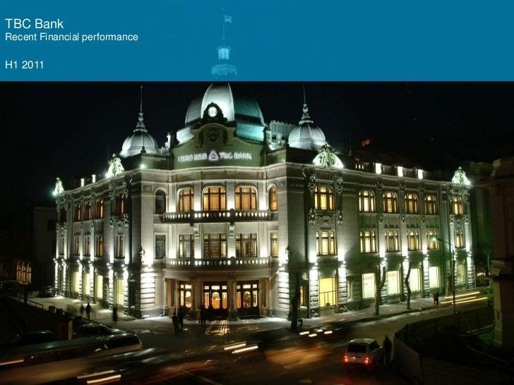 TBC BankRecent Financial performanceH1 2011