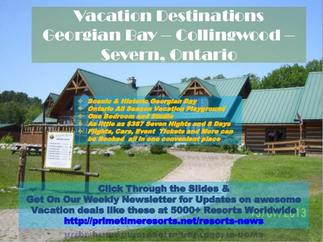 Georgian Bay Collingwood Severn Vacation Destinations