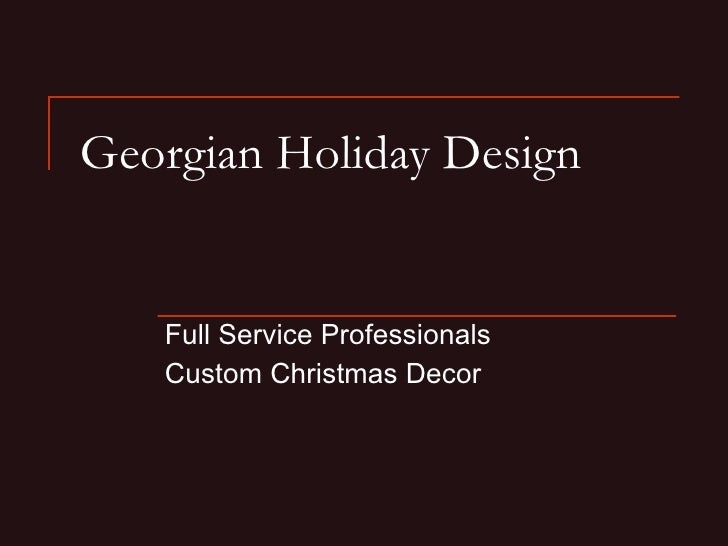 Georgian Holiday Design Presentation Linked In