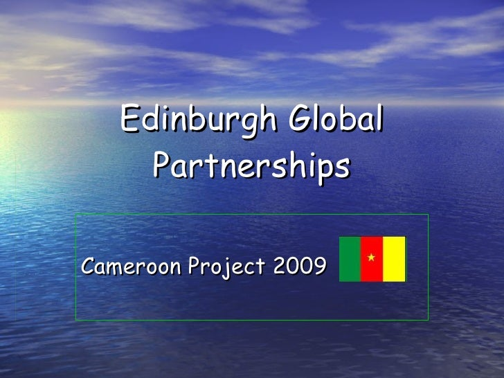 Edinburgh Global Partnerships Cameroon Project 2009