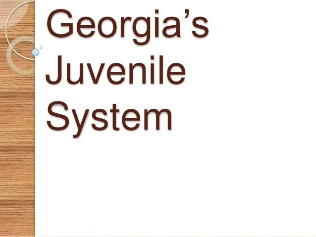 Georgia's Juvenile System