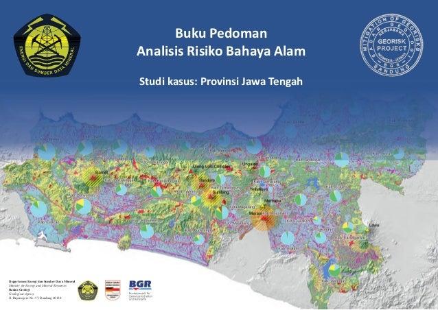 Departemen Energi dan Sumber Daya Mineral Ministry for Energy and Mineral Resources Badan Geologi Geological Agency Jl. Di...