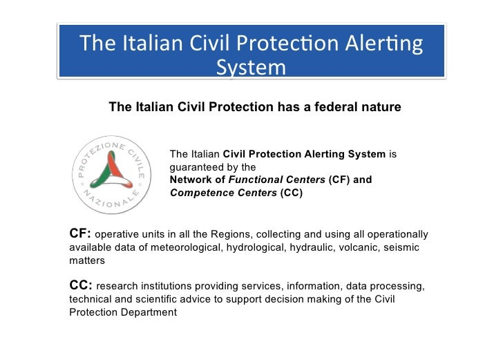 TheItalianCivilProtec1onAler1ng                  System         The Italian Civil Protection has a federal nature   ...
