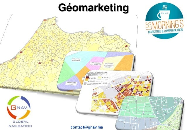 Géomarketing  contact@gnav.ma