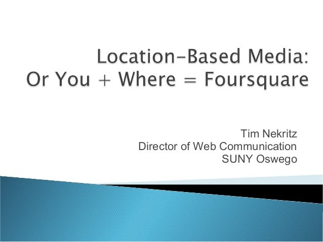 Location-Based Media: You + Where