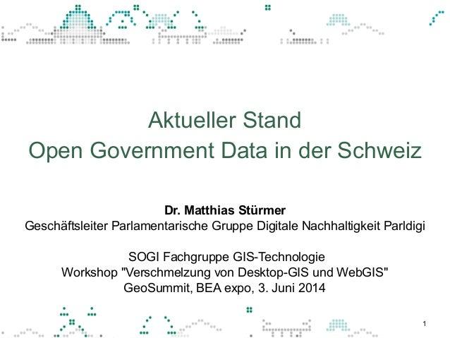 1 Dr. Matthias Stürmer Geschäftsleiter Parlamentarische Gruppe Digitale Nachhaltigkeit Parldigi SOGI Fachgruppe GIS-Techno...