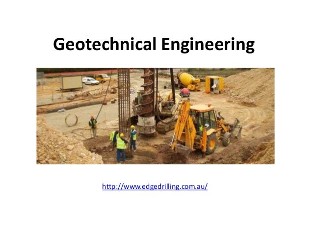 Geotechnical Engineeringhttp://www.edgedrilling.com.au/