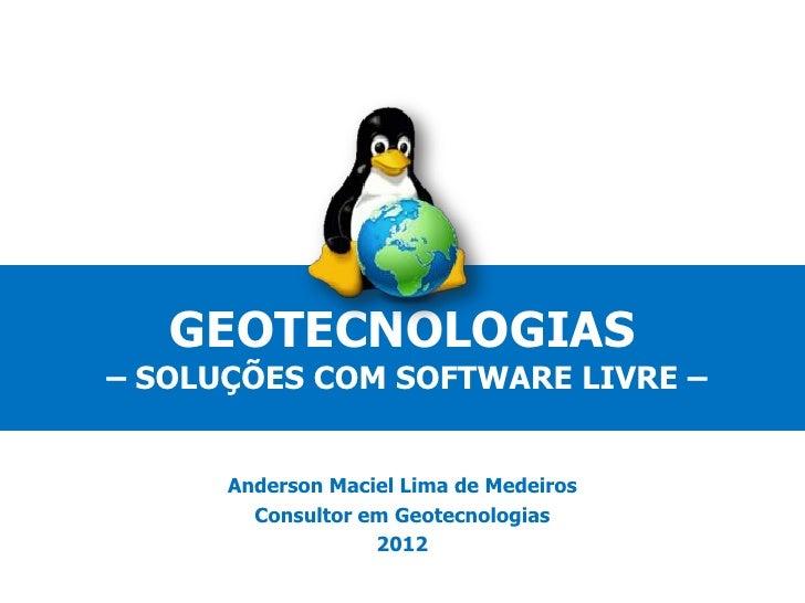Geotecnologias - Soluções com Softwares Livres