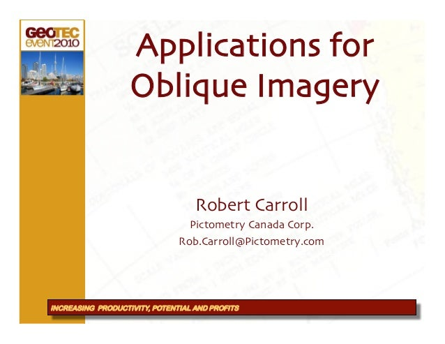 Applications for                     click to add text!                   Oblique Imagery!                                ...