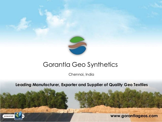 Gorantla Geo Synthetics                          Chennai, IndiaLeading Manufacturer, Exporter and Supplier of Quality Geo ...