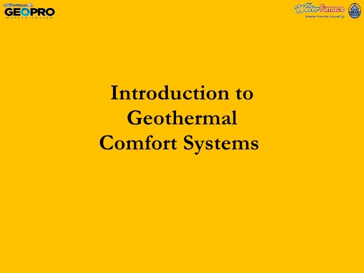 Introduction to Geothermal Comfort Systems
