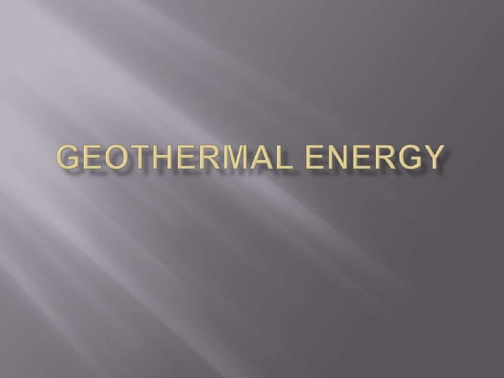 Geothermal Energy<br />