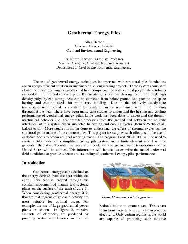 Geothermal Energy Piles<br />Allen Berber<br />Clarkson University 2010<br />Civil and Environmental Engineering<br />Dr. ...