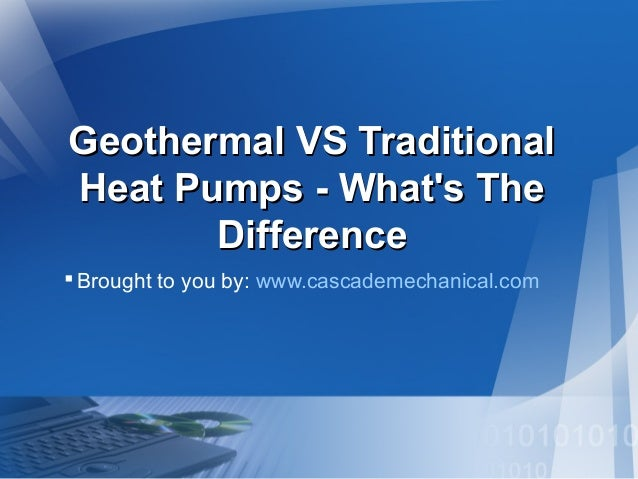 Geothermal VS Traditional Heat Pumps - What's The Difference?