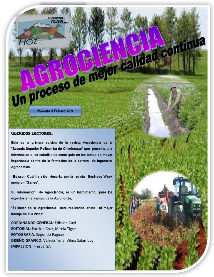 """Número 2 Febrero 2011Queridos lectores:Esta es la primera edicion de la revista Agrociencia de la""""Escuala Superior Politec..."""