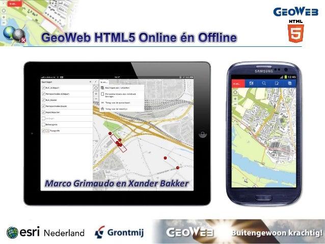 GeoWeb HTML5 Viewer Online en Offline - Grontmij