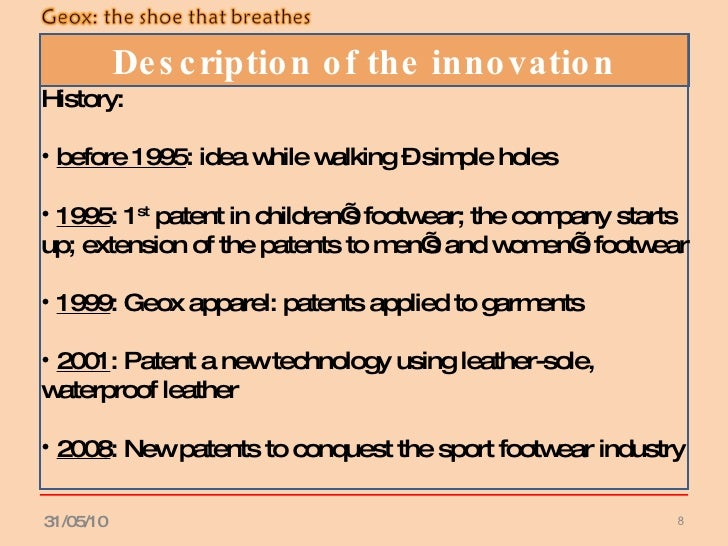 geox breathing innovation into shoes case Geox: breathing innovation into shoes menu  geox: breathing innovation into shoes case study  and commenced manufacturing these breathing shoes under the geox brand name since then.