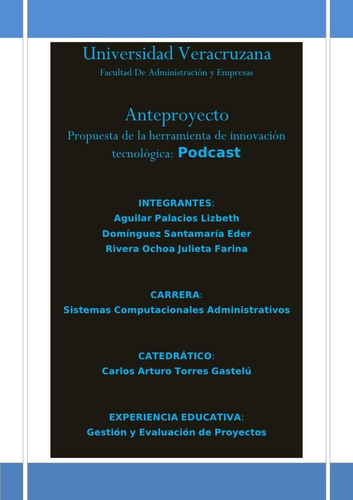Universidad Veracruzana       Facultad De Administración y Empresas               Anteproyecto Propuesta de la herramienta...