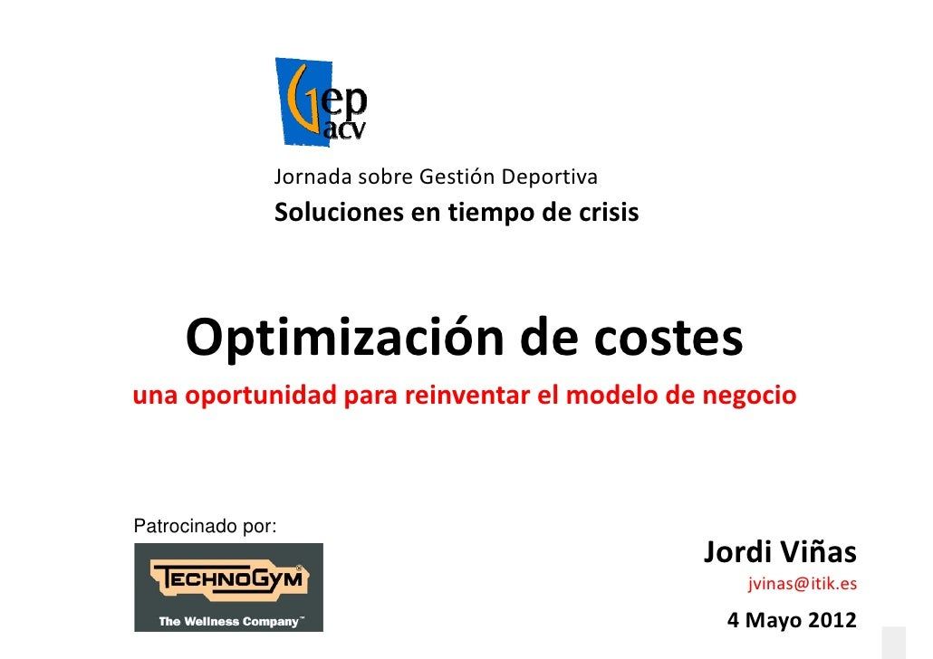JornadasobreGestiónDeportiva               Solucionesentiempodecrisis               Soluciones en tiempo de crisis ...