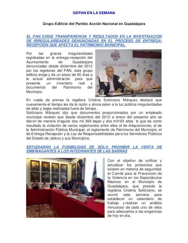 GEPAN EN LA SEMANA Grupo Edilicio del Partido Acción Nacional en Guadalajara EL PAN EXIGE TRANSPARENCIA Y RESULTADOS EN LA...