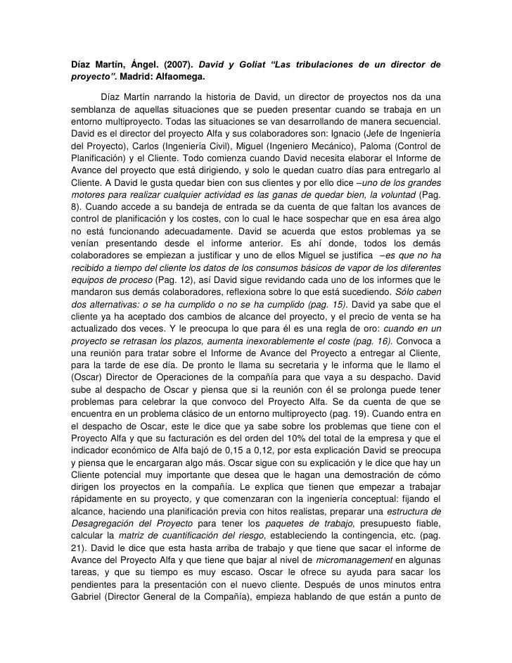"""Díaz Martín, Ángel. (2007). David y Goliat """"Las tribulaciones de un director de proyecto"""". Madrid: Alfaomega.<br />Díaz Ma..."""
