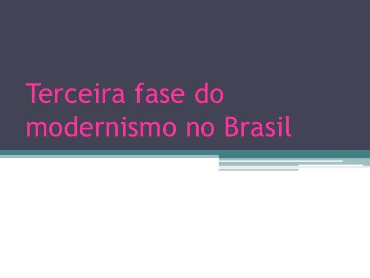 Terceira fase domodernismo no Brasil